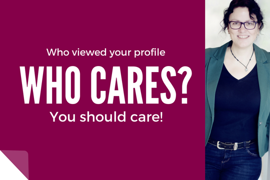 Who cares who viewed your profile?