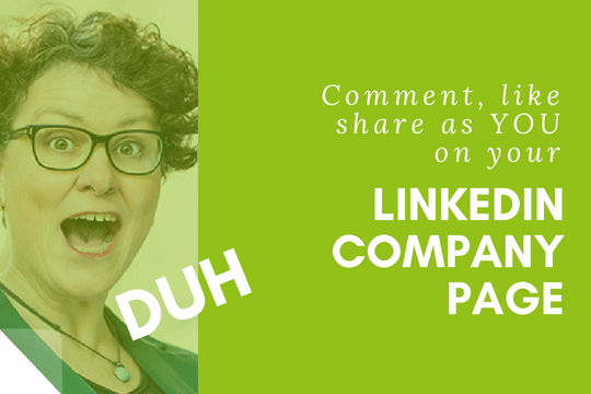 How to comment as YOU on your LinkedIn Company Page