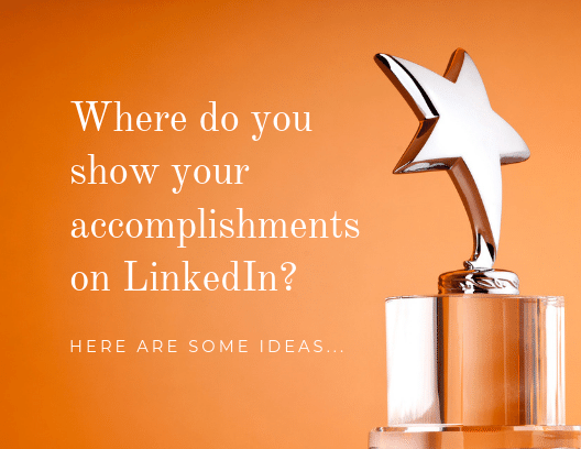 DON'T HIDE YOUR ACCOMPLISHMENTS ON LINKEDIN: FLAUNT IT!
