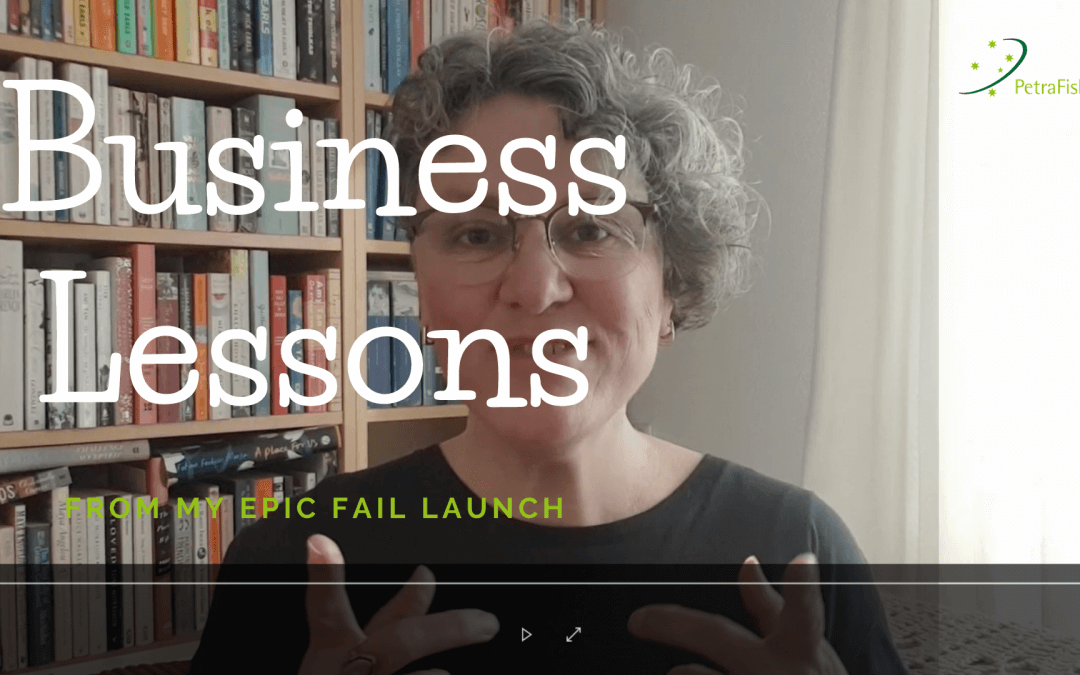 Business Lessons from my Epic Fail Launch